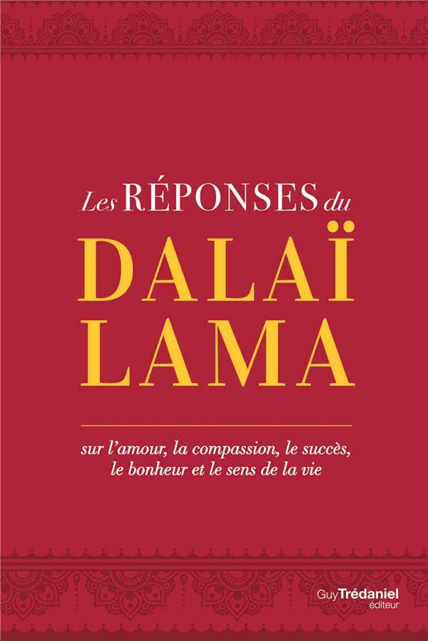 LES REPONSES DU DALAI LAMA