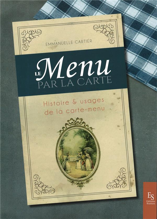 LE MENU PAR LA CARTE - HISTOIR XXX SUTTON