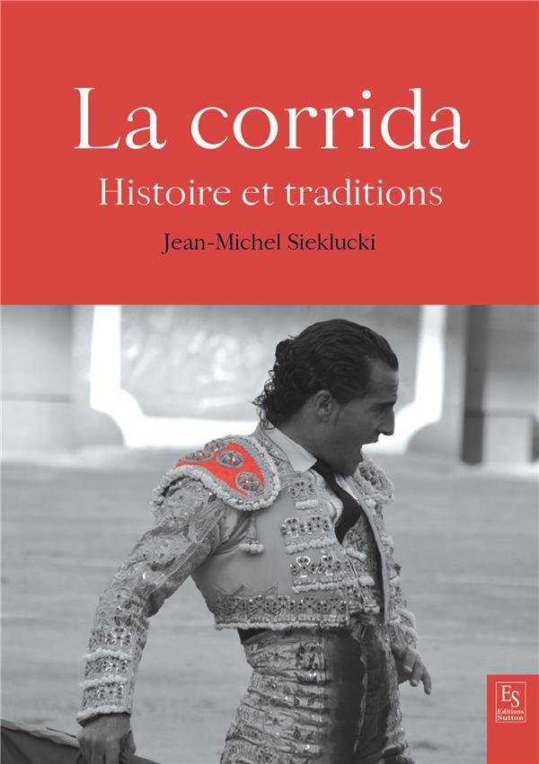 LA CORRIDA SIEKLUCKI/JEAN-MICHE Sutton