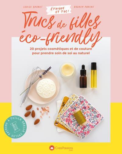 TRUCS DE FILLES ECO-FRIENDLY BRUNET, LOUISE  CREAPASSIONS