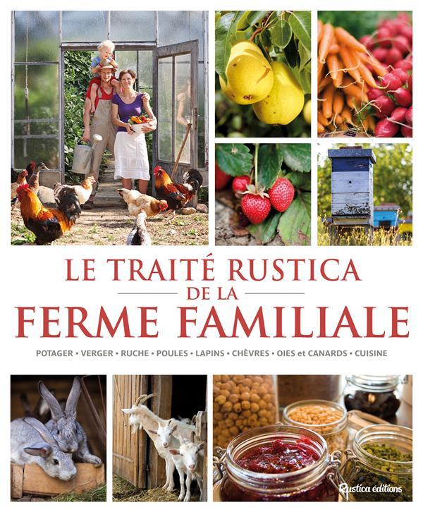 LE TRAITE RUSTICA DE LA FERME FAMILIALE RETOURNARD/BOURGEOIS Rustica