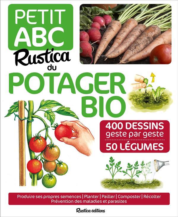 PETIT ABC RUSTICA DU POTAGER BIO Le Page Rosenn Rustica