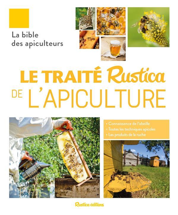 LE TRAITE RUSTICA DE L'APICULTURE  RUSTICA