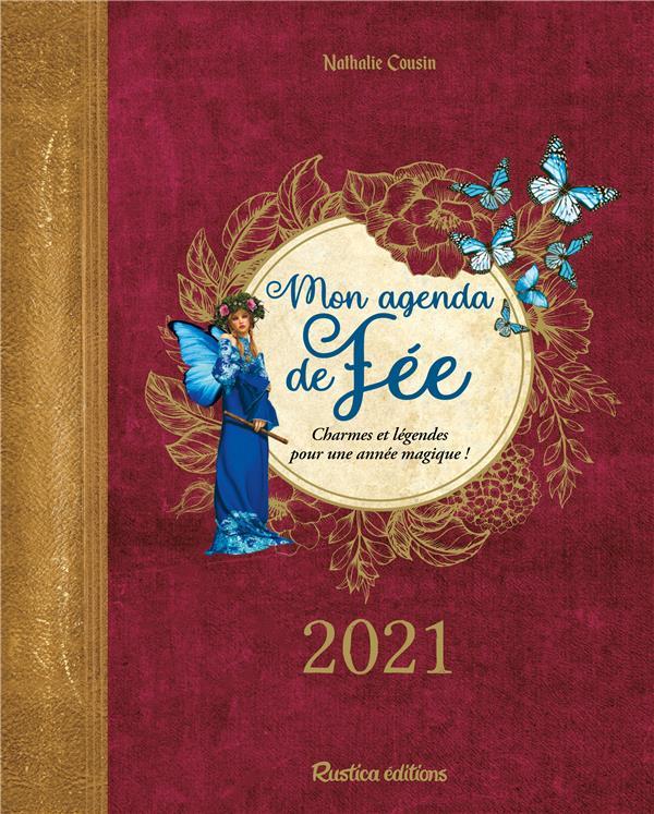 MON AGENDA DE FEE (EDITION 2021) COUSIN, NATHALIE RUSTICA