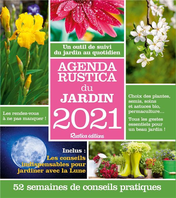 AGENDA RUSTICA DU JARDIN (EDITION 2021) ELGER, ROBERT RUSTICA