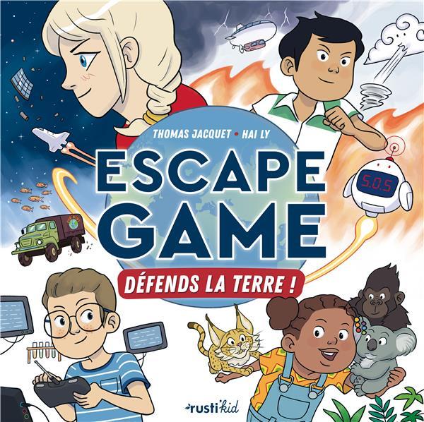ESCAPE GAME : DEFENDS LA TERRE ! JACQUET, THOMAS  RUSTICA