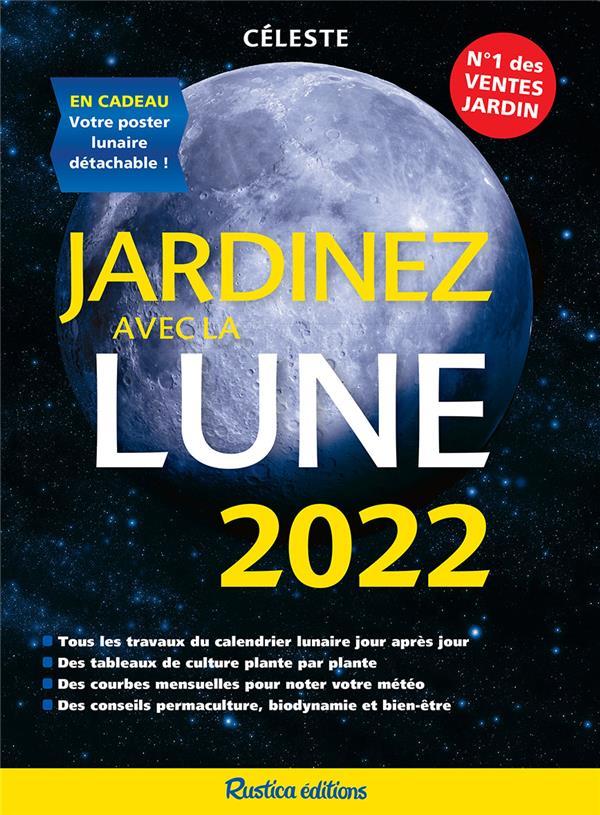 JARDINEZ AVEC LA LUNE (EDITION 2022)   RUSTICA