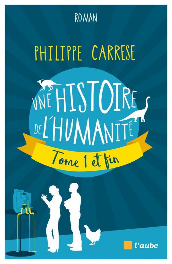 UNE HISTOIRE DE L-HUMANITE, TO