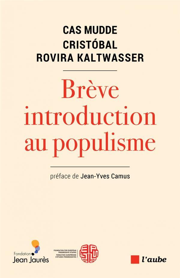 BREVE INTRODUCTION AU POPULISM MUDDE/CAMUS DE L AUBE
