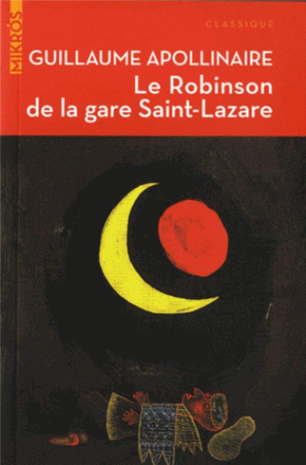 LE ROBINSON DE LA GARE SAINT-LAZARE  AUBE NOUVELLE