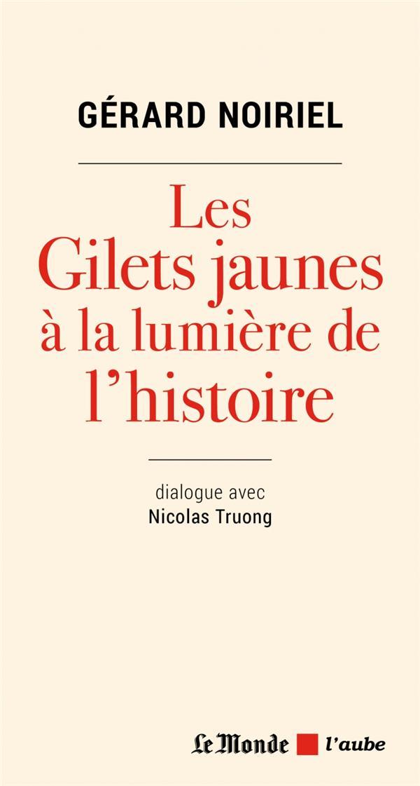 LES GILETS JAUNES A LA LUMIERE DE L'HISTOIRE