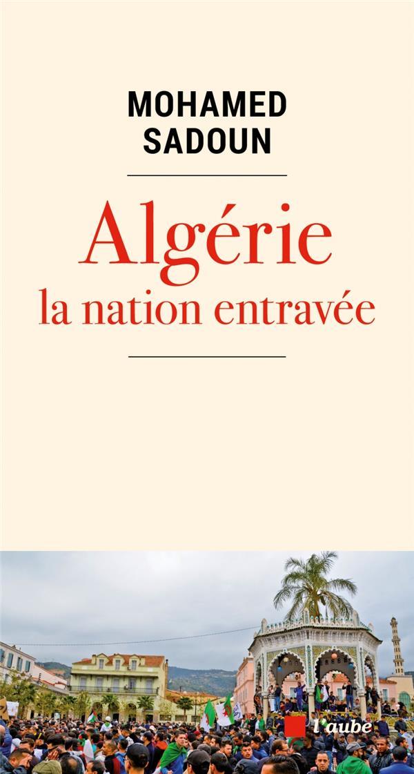 ALGERIE, LA NATION ENTRAVEE
