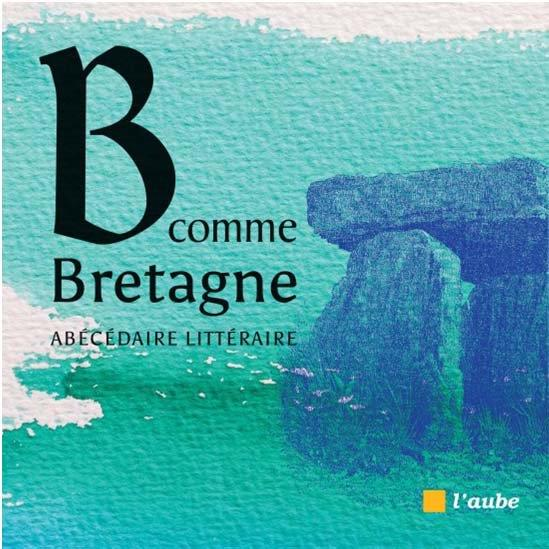 B COMME BRETAGNE MAILLARD JULIE AUBE NOUVELLE