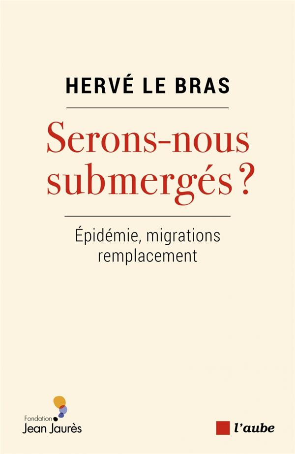 SOMMES NOUS SUBMERGES ?