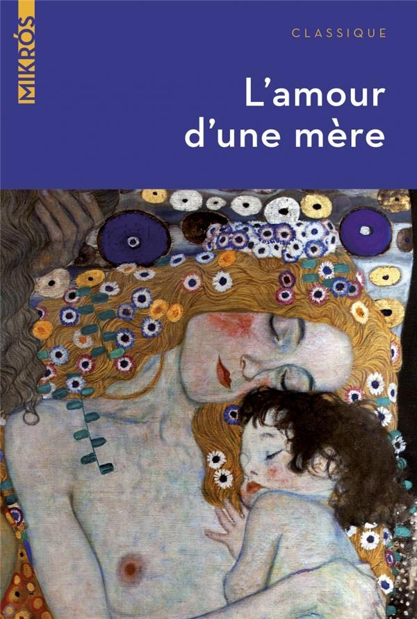 L-AMOUR D-UNE MERE