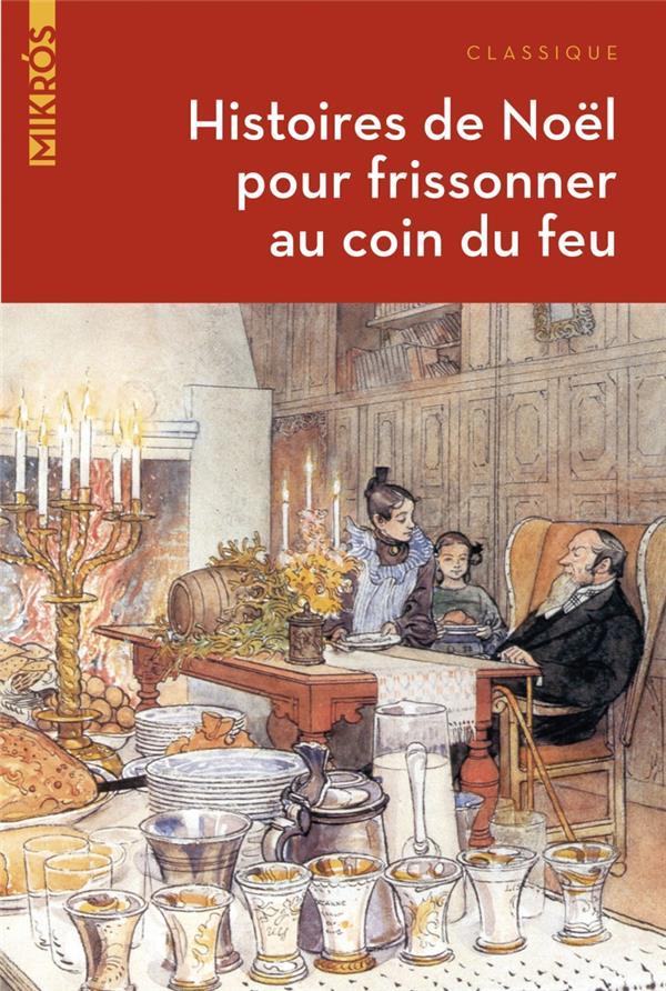 HISTOIRES DE NOEL POUR FRISSONNER AU COIN DU FEU ERCKMANN-CHATRIAN AUBE NOUVELLE