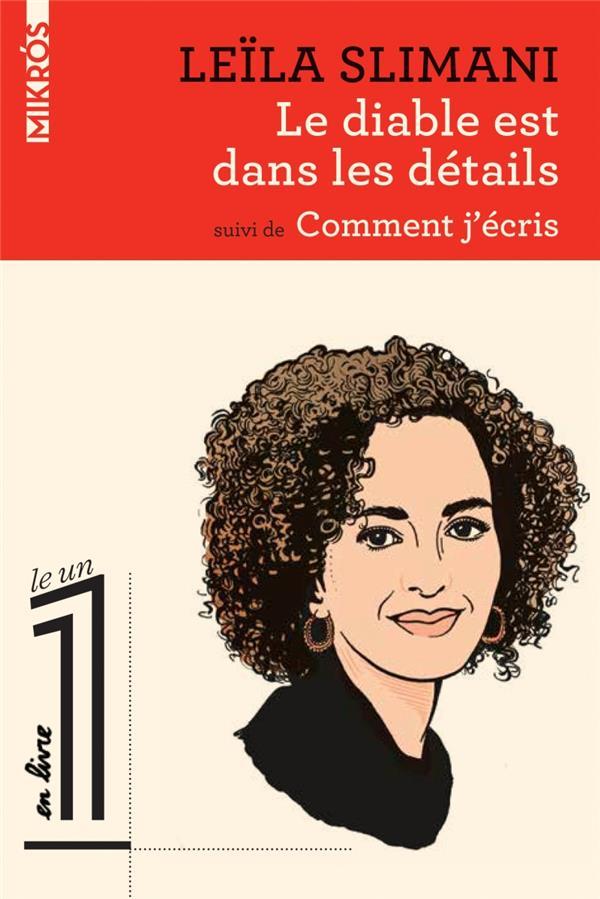 LE DIABLE EST DANS LES DETAILS  -  COMMENT J'ECRIS
