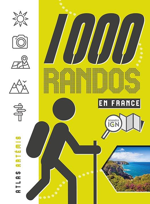 1000 RANDOS EN FRANCE COLLECTIF Artémis