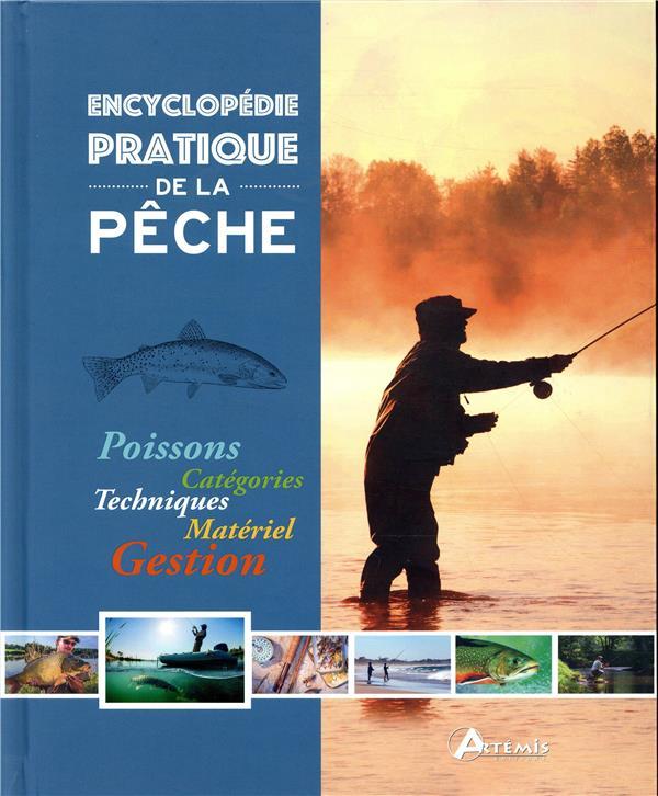 ENCYCLOPEDIE PRATIQUE DE LA PECHE  ARTEMIS
