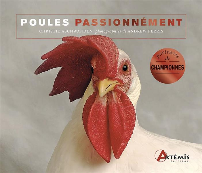 POULES PASSIONNEMENT ASCHWANDEN/PERRIS ARTEMIS