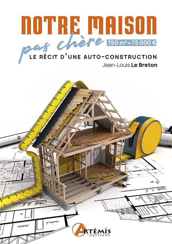 NOTRE MAISON PAS CHERE LE BRETON JEAN-LOUIS ARTEMIS