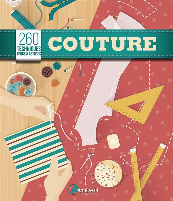 COUTURE  -  260 TECHNIQUES, TRUCS et ASTUCES
