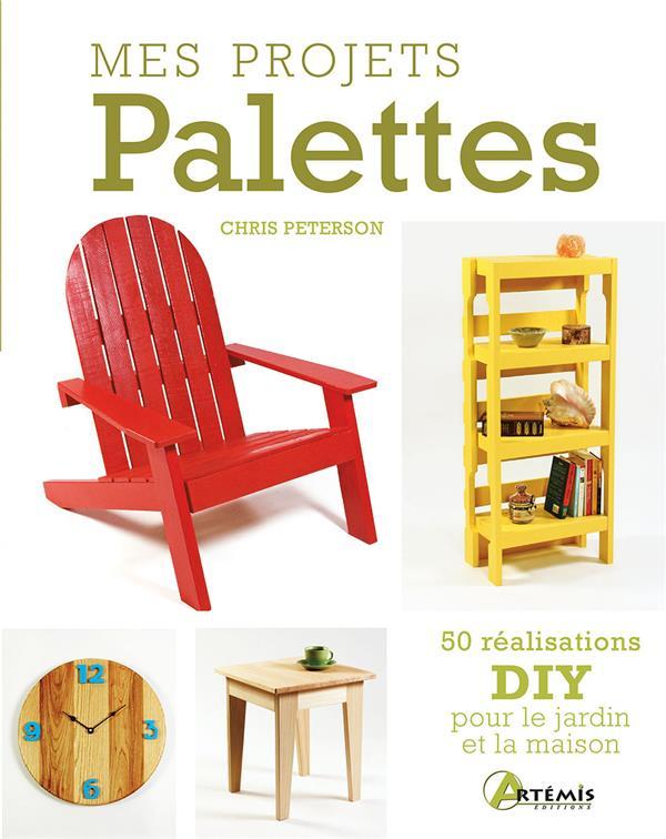 MES PROJETS PALETTES - 50 REAL PETERSON CHRIS ARTEMIS