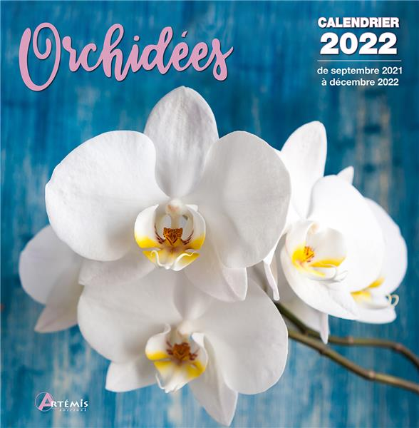 CALENDRIER ORCHIDEES 2022