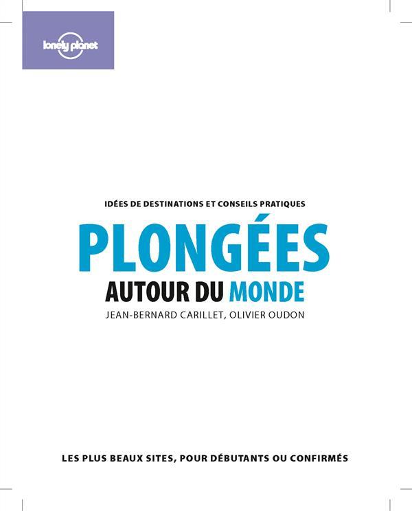 PLONGEES AUTOUR DU MONDE 2ED Oudon Olivier Lonely planet