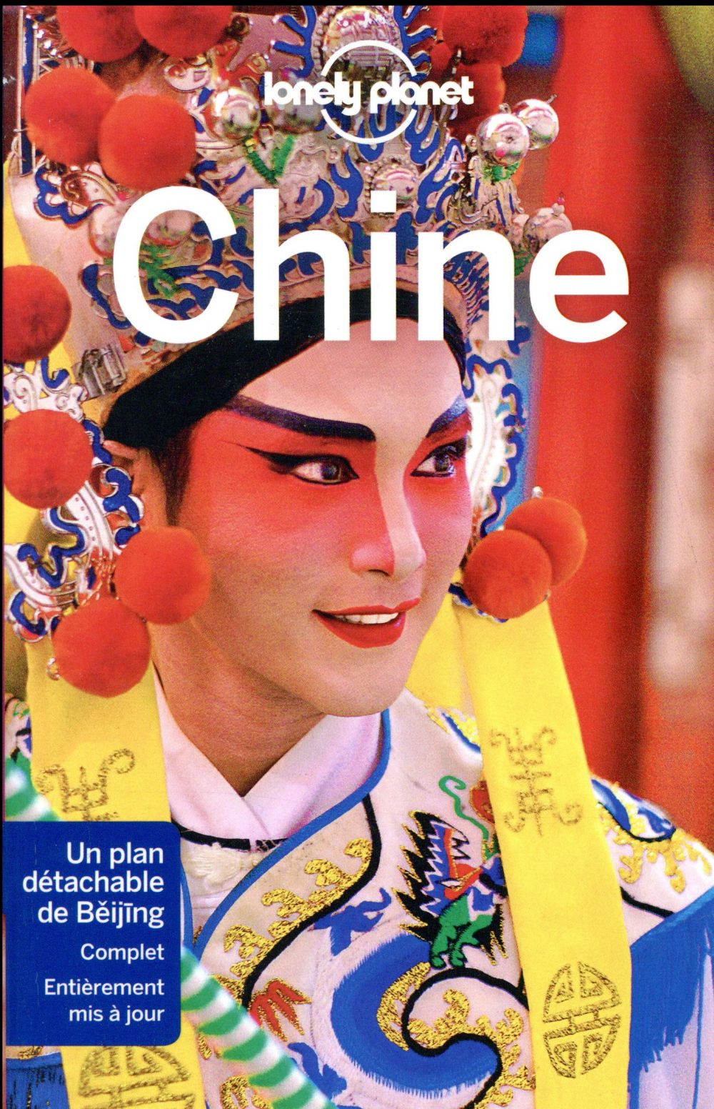 CHINE (12E EDITION) COLLECTIF LONELY PLANET