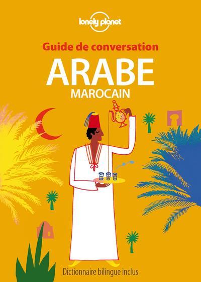 GUIDE DE CONVERSATION  -  ARABE MAROCAIN (7E EDITION)