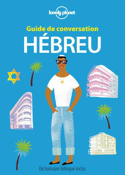 GUIDE DE CONVERSATION  -  HEBREU (2E EDITION)