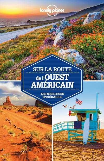 SUR LA ROUTE DE L-OUEST AMERIC BENSON SARA LONELY PLANET