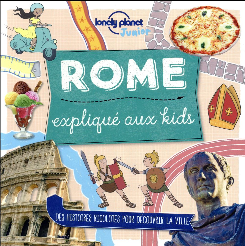 ROME EXPLIQUE AUX KIDS BUTTERFIELD MOIRA LONELY PLANET