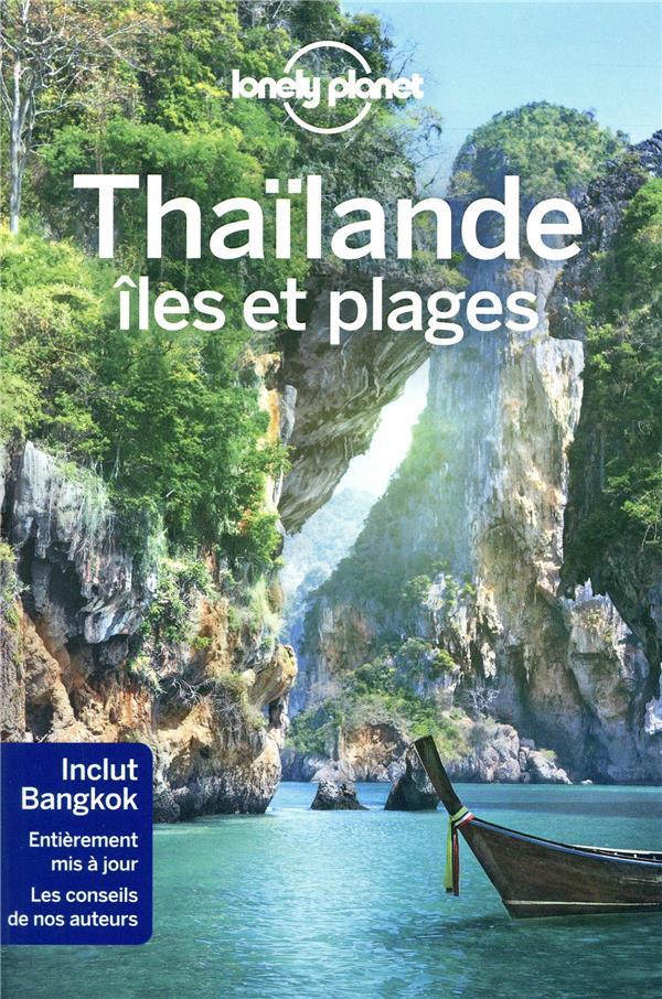 THAILANDE ILES ET PLAGES (6E EDITION) COLLECTIF LONELY PLANET