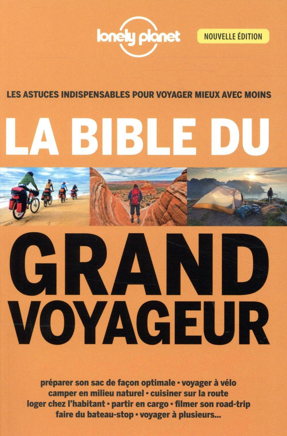 LA BIBLE DU GRAND VOYAGEUR 4ED COLLECTIF LONELY PLANET