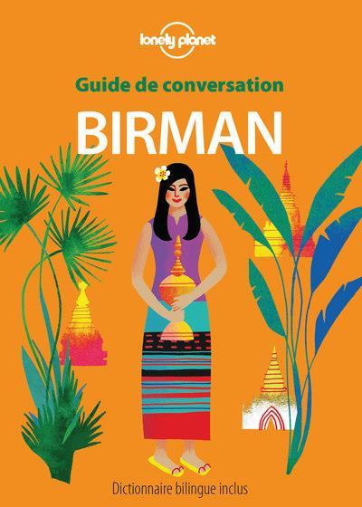 GUIDE DE CONVERSATION BIRMAN 1 COLLECTIF LONELY PLANET