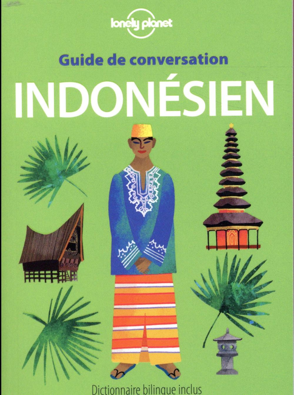 GUIDE DE CONVERSATION INDONESI COLLECTIF LONELY PLANET