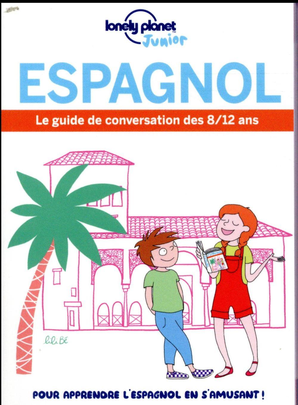 LE GUIDE DE CONVERSATION DES 812 ANS ESPAGNOL 1ED  LONELY PLANET