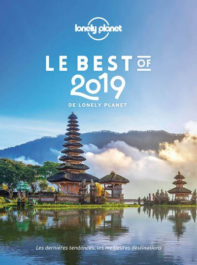 LE BEST OF 2019 DE LONELY PLAN COLLECTIF LONELY PLANET