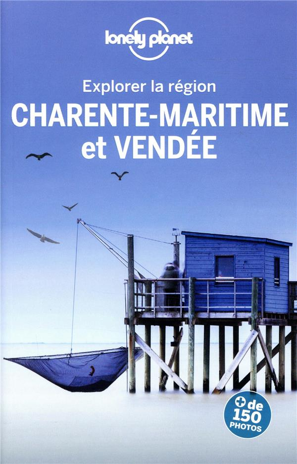 EXPLORER LA REGION CHARENTE-MA COLLECTIF LONELY PLANET