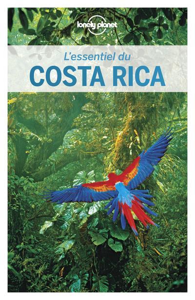 L'ESSENTIEL DU COSTA RICA 3ED  LONELY PLANET