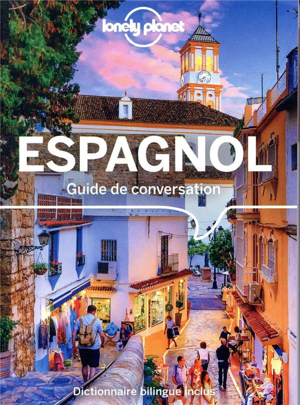 GUIDE DE CONVERSATION  -  ESPAGNOL (10E EDITION) COLLECTIF LONELY PLANET
