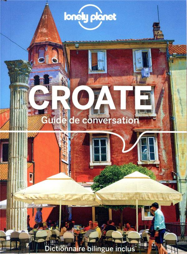 GUIDE DE CONVERSATION CROATE 4ED  LONELY PLANET