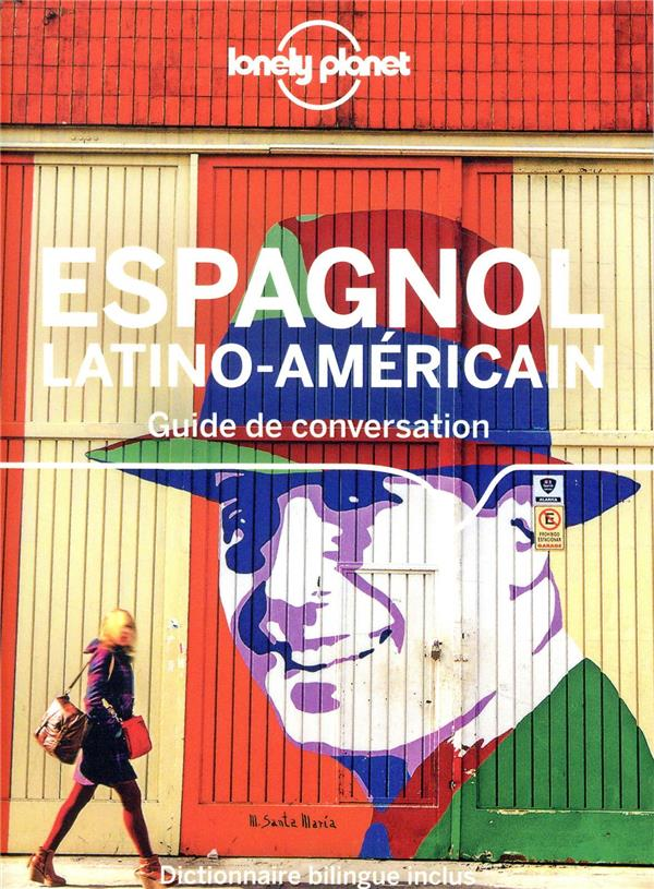 GUIDE DE CONVERSATION ESPAGNOL LATINO-AMERICAIN 11ED  LONELY PLANET