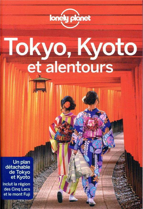 TOKYO, KYOTO ET ALENTOURS 1ED COLLECTIF LONELY PLANET