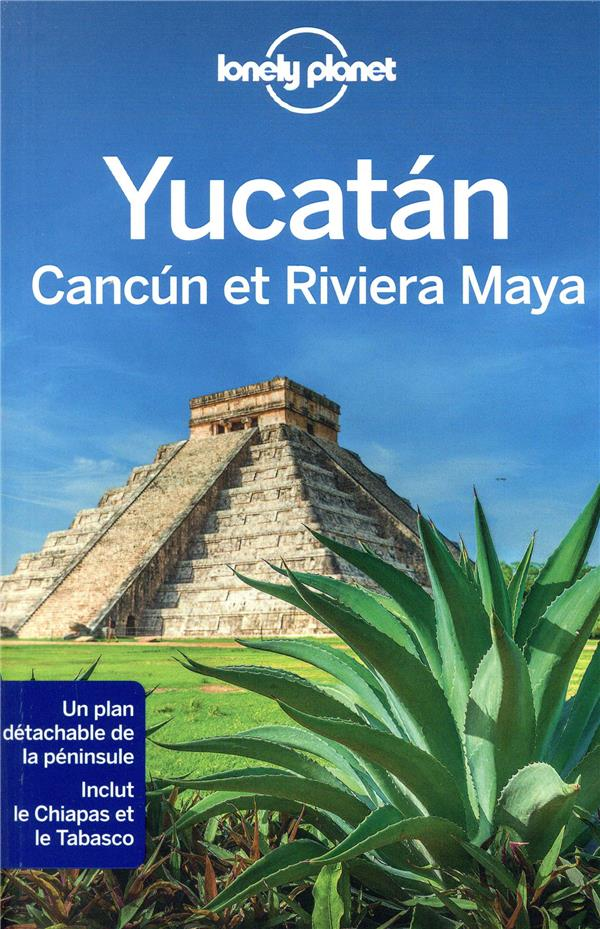 YUCATAN, CANCUN ET RIVIERA MAYA 1ED HARRELL/BARTLETT LONELY PLANET
