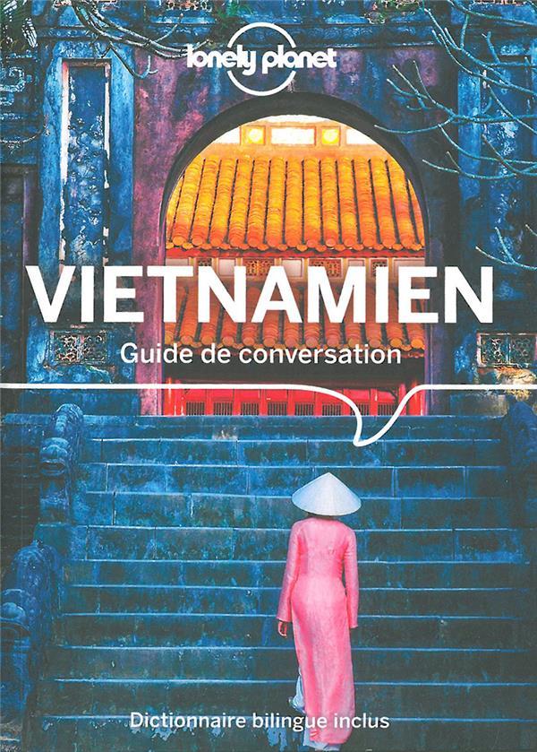 GUIDE DE CONVERSATION  -  VIETNAMIEN (5E EDITION) COLLECTIF LONELY PLANET