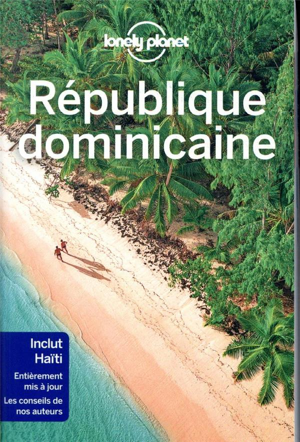 REPUBLIQUE DOMINICAINE 3ED LONELY PLANET LONELY PLANET
