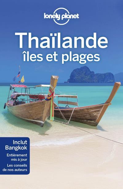 THAILANDE, ILES ET PLAGES (7E EDITION) COLLECTIF LONELY PLANET LONELY PLANET